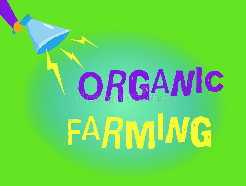 Writing note showing Organic Farming. Business photo showcasing an integrated farming system that strives for sustainability.  stock illustration
