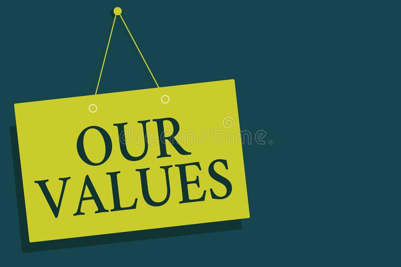 Writing note showing Our Values. Business photo showcasing list of morals companies or individuals commit to do them Yellow board. Wall communication open close stock illustration