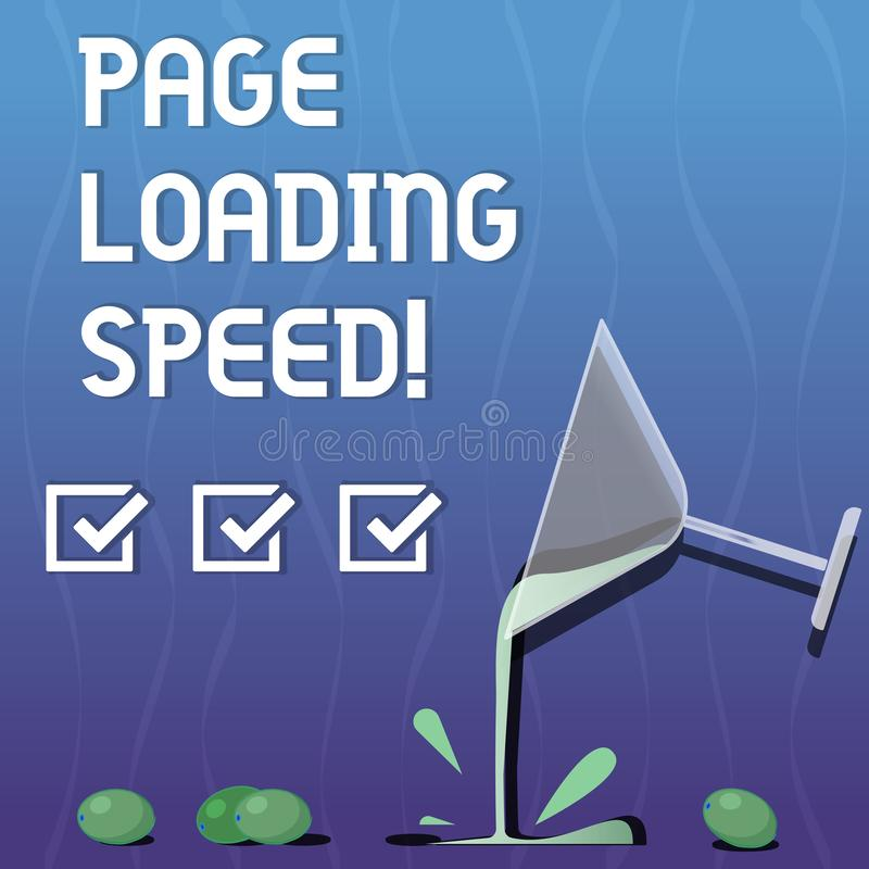 Writing note showing Page Loading Speed. Business photo showcasing time it takes to download and display content of web Cocktail. Wine Glass Pouring with Splash royalty free illustration