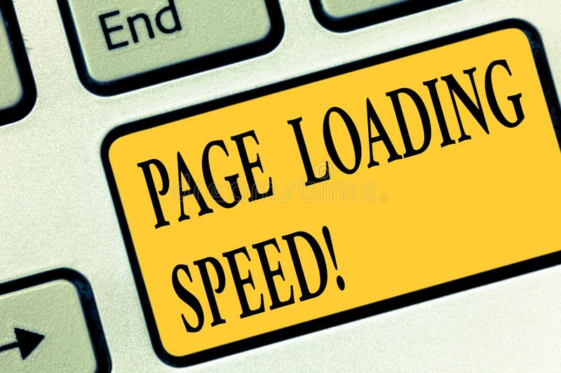 Writing note showing Page Loading Speed. Business photo showcasing time it takes to download and display content of web. Keyboard key Intention to create stock illustration