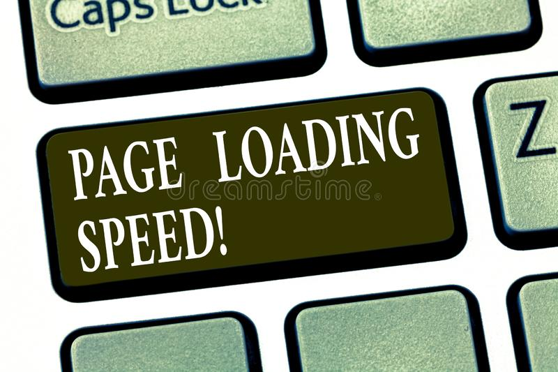 Writing note showing Page Loading Speed. Business photo showcasing time it takes to download and display content of web. Keyboard key Intention to create vector illustration