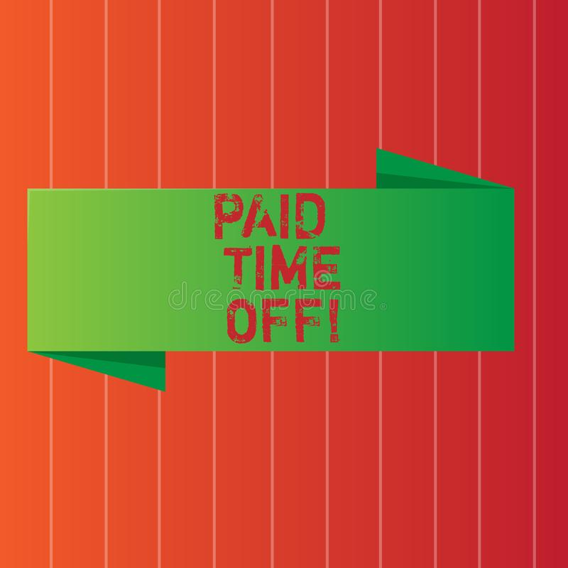 Writing note showing Paid Time Off. Business photo showcasing vacation with full payment take vacation Resting Healing. Writing note showing Paid Time Off vector illustration
