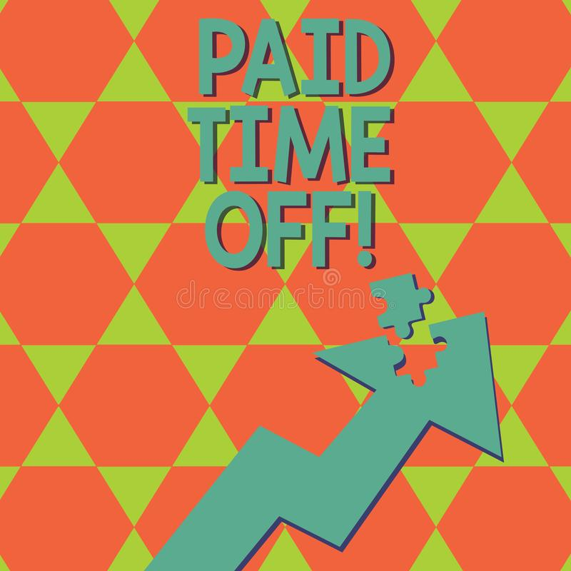 Writing note showing Paid Time Off. Business photo showcasing vacation with full payment take vacation Resting Healing. Writing note showing Paid Time Off stock illustration
