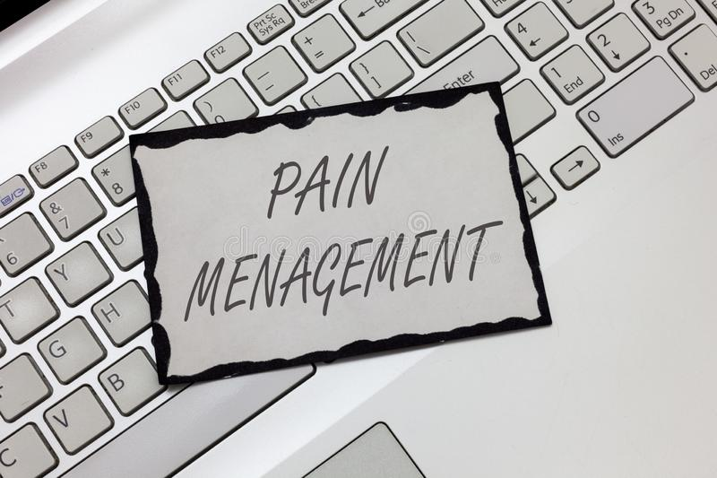 Writing note showing Pain Management. Business photo showcasing a branch of medicine employing an interdisciplinary approach.  royalty free stock photography