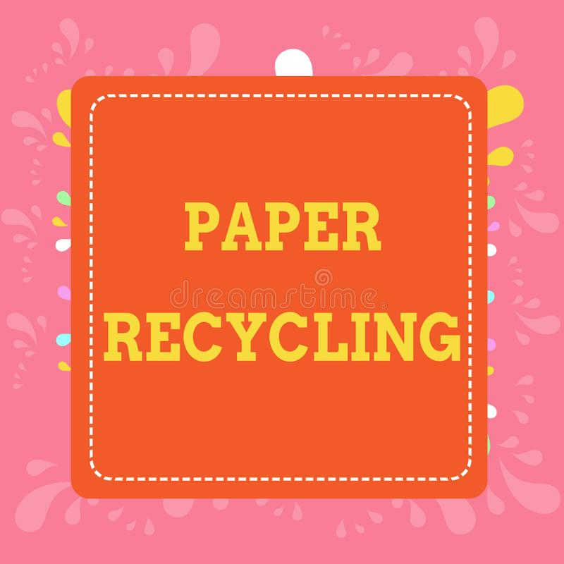Writing note showing Paper Recycling. Business photo showcasing Using the waste papers in a new way by recycling them. Writing note showing Paper Recycling stock illustration