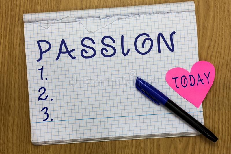 Writing note showing Passion. Business photo showcasing Strong and uncontrollable emotion Powerful feeling Sexual stock image