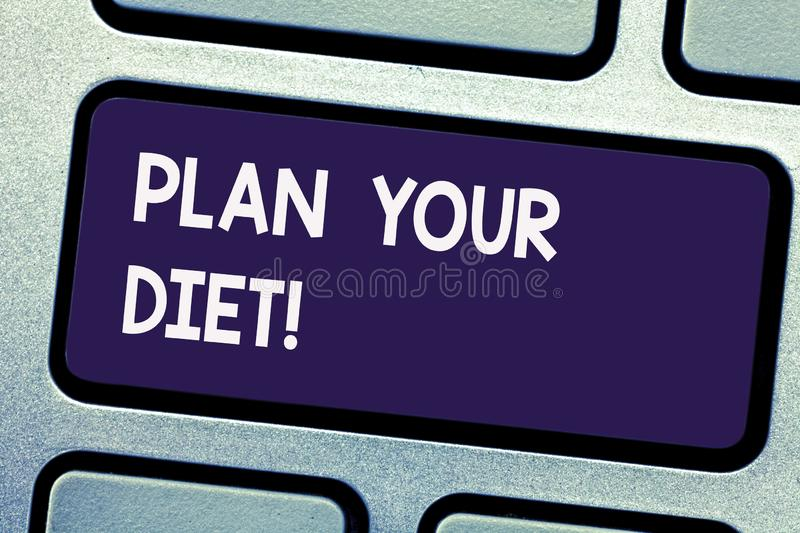 Writing note showing Plan Your Diet. Business photo showcasing Schedule fitness activities and meals to lose weight Keyboard key stock image