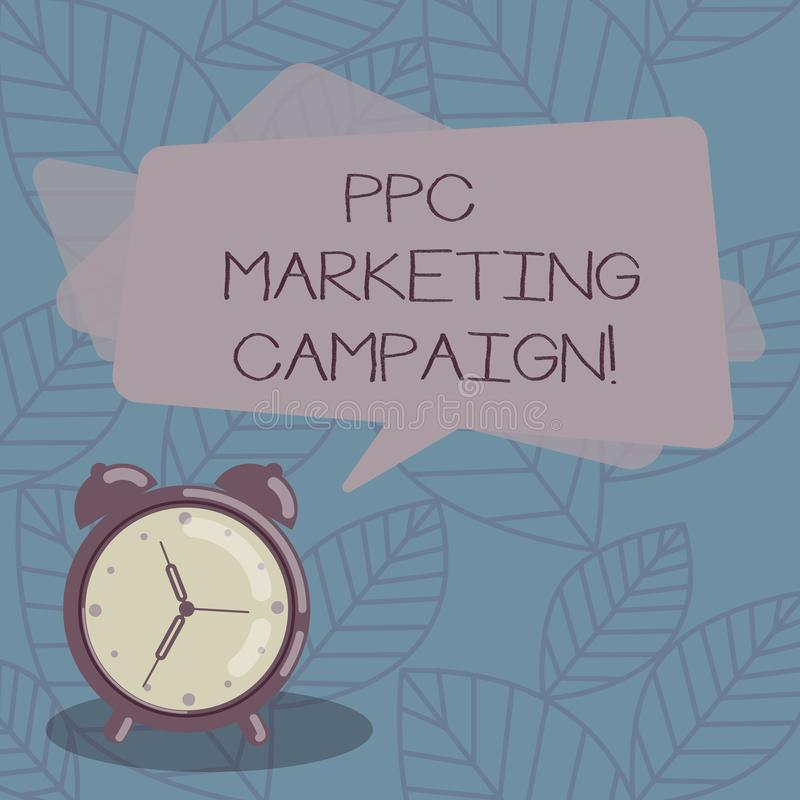 Writing note showing Ppc Marketing Campaign. Business photo showcasing pay a fee each time one of their ads is clicked. Blank Rectangular Color Speech Bubble royalty free illustration