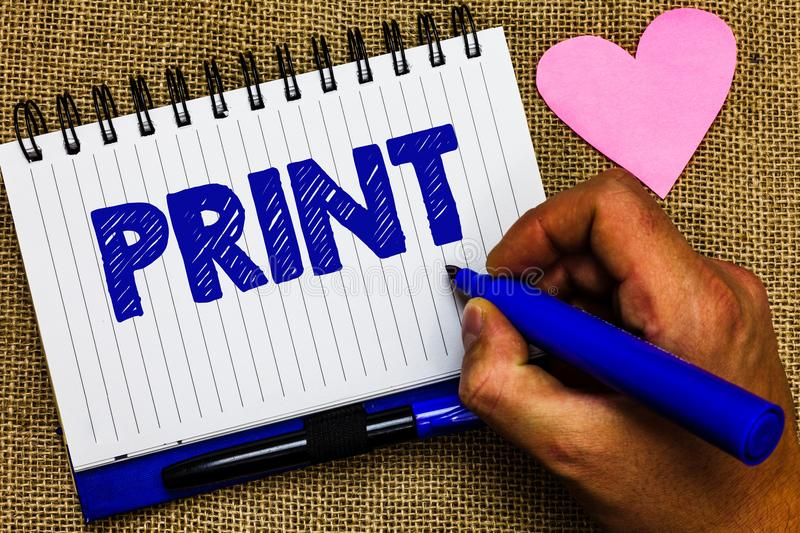 Writing note showing Print. Business photo showcasing Produce letter numbers symbols on paper by machine using ink or toner Notepa. D pen papers ideas thoughts royalty free stock images