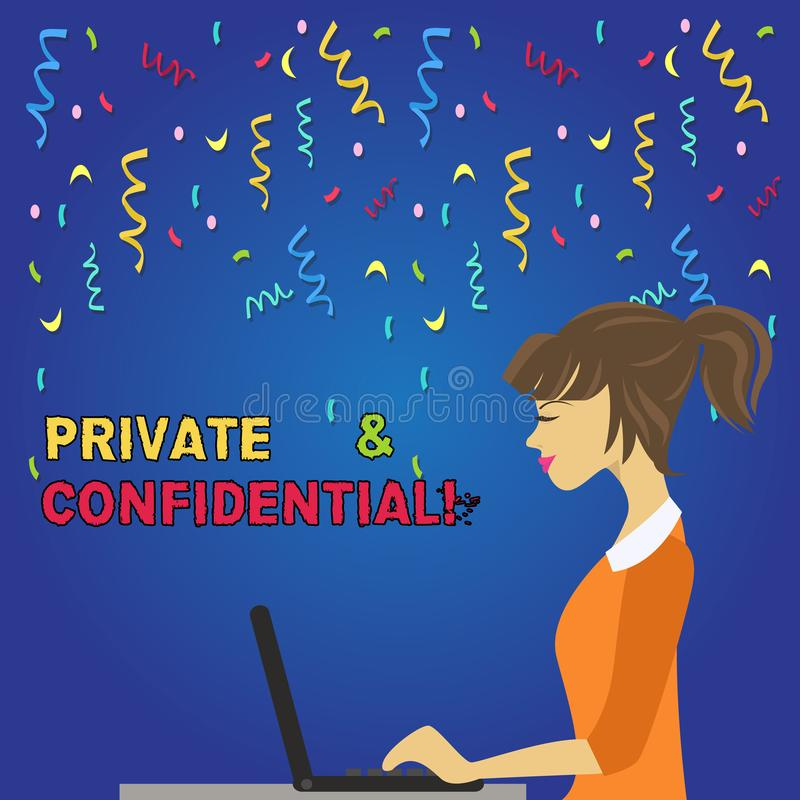Writing note showing Private And Confidential. Business photo showcasing Belonging for use particular demonstrating or. Writing note showing Private And royalty free illustration