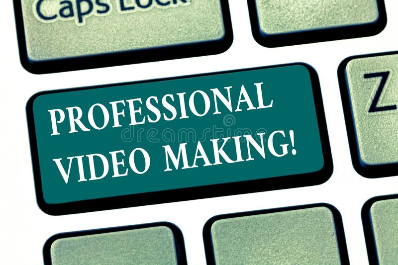 Writing note showing Professional Video Making. Business photo showcasing Filmmaking Images digitally recorded by an expert royalty free stock photos