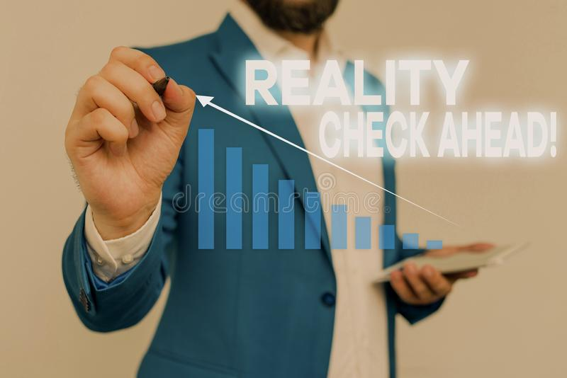 Writing note showing Reality Check Ahead. Business photo showcasing makes them recognize truth about situations or. Writing note showing Reality Check Ahead royalty free stock photos