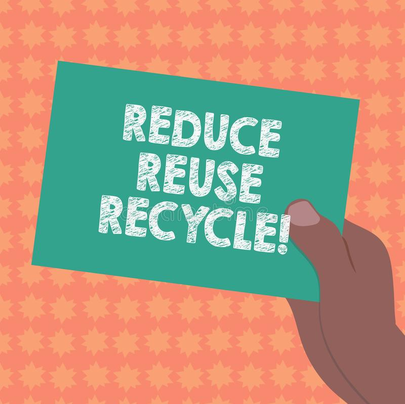 Writing note showing Reduce Reuse Recycle. Business photo showcasing Cut down on the amount of garbage we make each year. Drawn Hu analysis Hand Holding Blank vector illustration