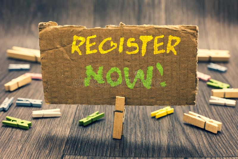 Writing note showing Register Now. Business photo showcasing Name in an Official List Enlist to be a Member Sign up Clothespin hol. Ding paperboard important stock photo