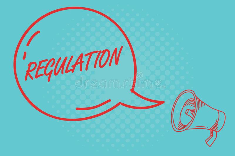 Writing note showing Regulation. Business photo showcasing Rule law or directive made and maintained by an authority.  vector illustration