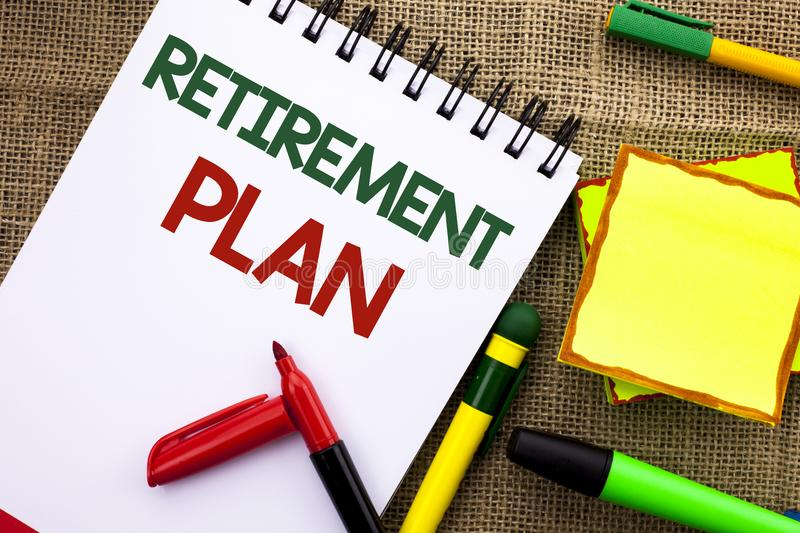 Writing note showing Retirement Plan. Business photo showcasing Savings Investments that provide incomes for retired workers writ. Ten Notebook Book the jute stock image
