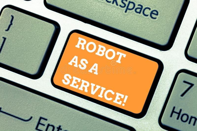 Writing note showing Robot As A Service. Business photo showcasing Artificial intelligence Digital assistance chat bot. Keyboard key Intention to create royalty free stock photography