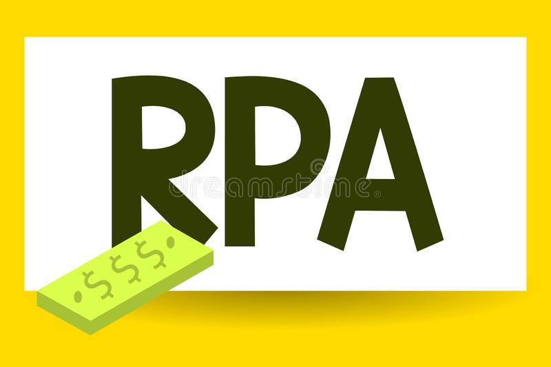 Writing note showing Rpa. Business photo showcasing The use of software with artificial intelligence to do basic task.  royalty free illustration