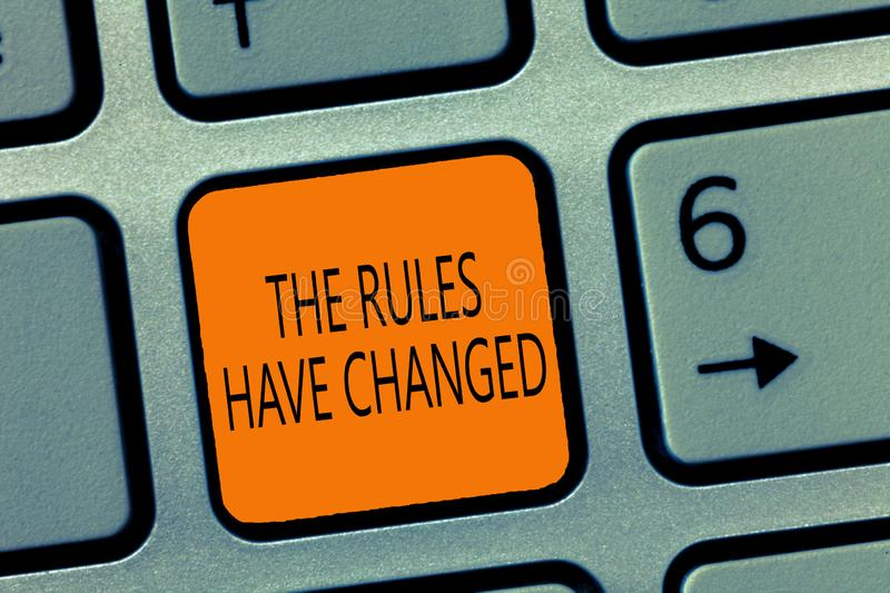 Writing note showing The Rules Have Changed. Business photo showcasing the agreement or Policy has a new set of commands.  stock images