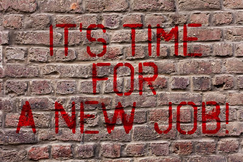 Writing note showing It S Time For A New Job. Business photo showcasing having paid position regular employment Brick. Writing note showing It S Time For A New stock illustration