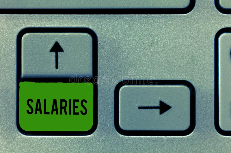 Writing note showing Salaries. Business photo showcasing fixed regular payment typically paid on monthly basis period. Time royalty free stock photos