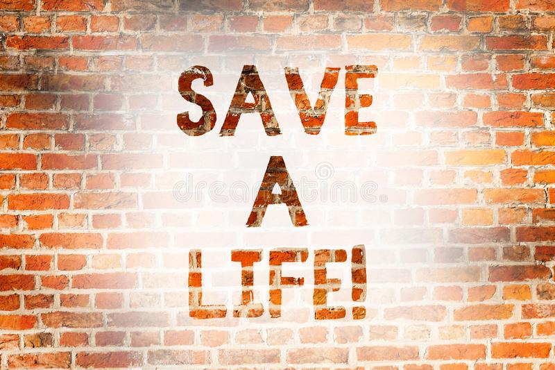 Writing note showing Save A Life. Business photo showcasing Help assistance saving someone from a medical problem or stock images