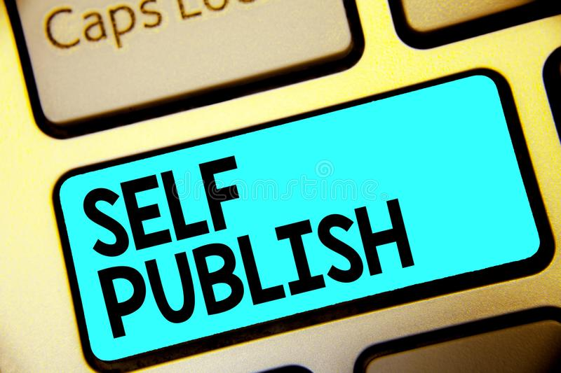 Writing note showing Self Publish. Business photo showcasing Published work independently and at own expense Indie Author Keyboard royalty free stock images
