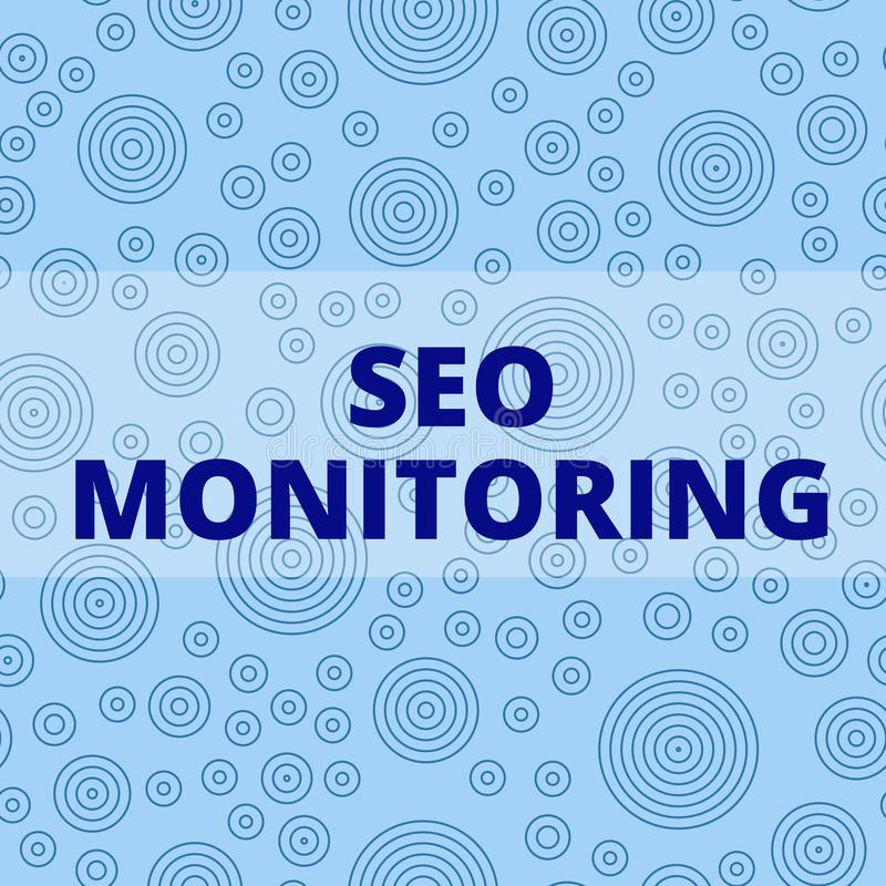 Writing note showing Seo Monitoring. Business photo showcasing Tracking the progress of strategy made in the platform. Writing note showing Seo Monitoring stock illustration
