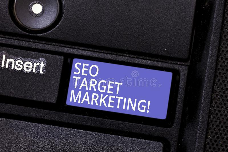 Writing note showing Seo Target Marketing. Business photo showcasing Connecting with a specific group within that market. Keyboard key Intention to create royalty free stock photography