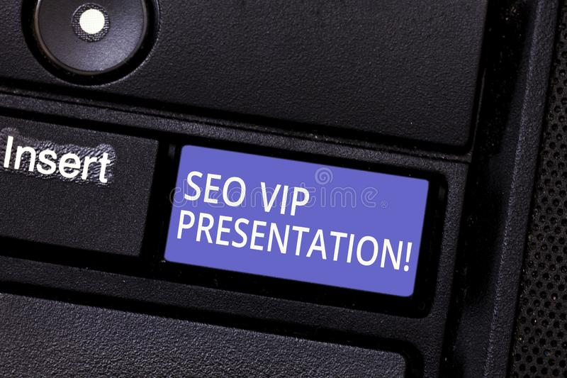 Writing note showing Seo Vip Presentation. Business photo showcasing Making presentation on how to enhance the search. Engine Keyboard key Intention to create royalty free stock photo