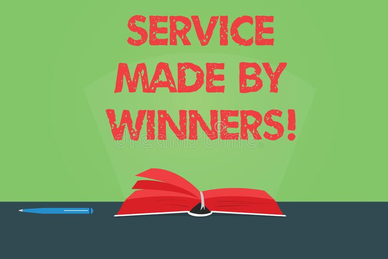 Writing note showing Service Made By Winners. Business photo showcasing Good assistance Excellent successful support Color Pages. Of Book on Table with Pen and royalty free stock photography