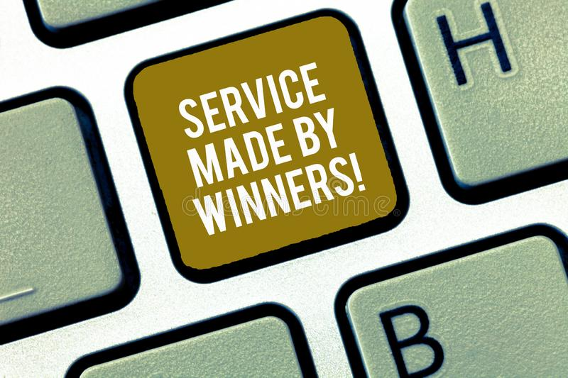 Writing note showing Service Made By Winners. Business photo showcasing Good assistance Excellent successful support. Keyboard Intention to create computer stock photos