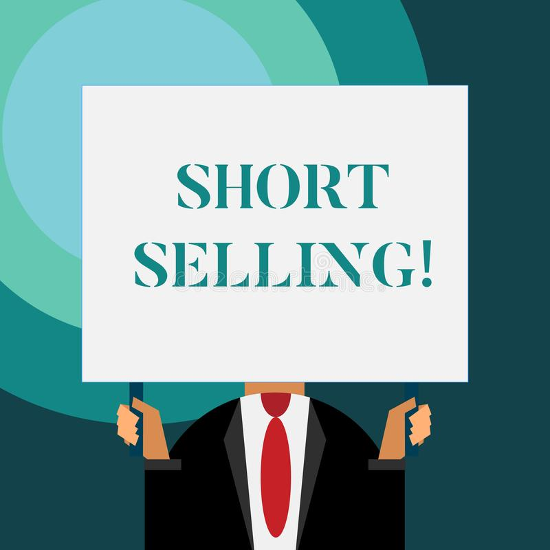 Writing note showing Short Selling. Business photo showcasing Act of selling an asset that you do not currently own. Writing note showing Short Selling royalty free illustration