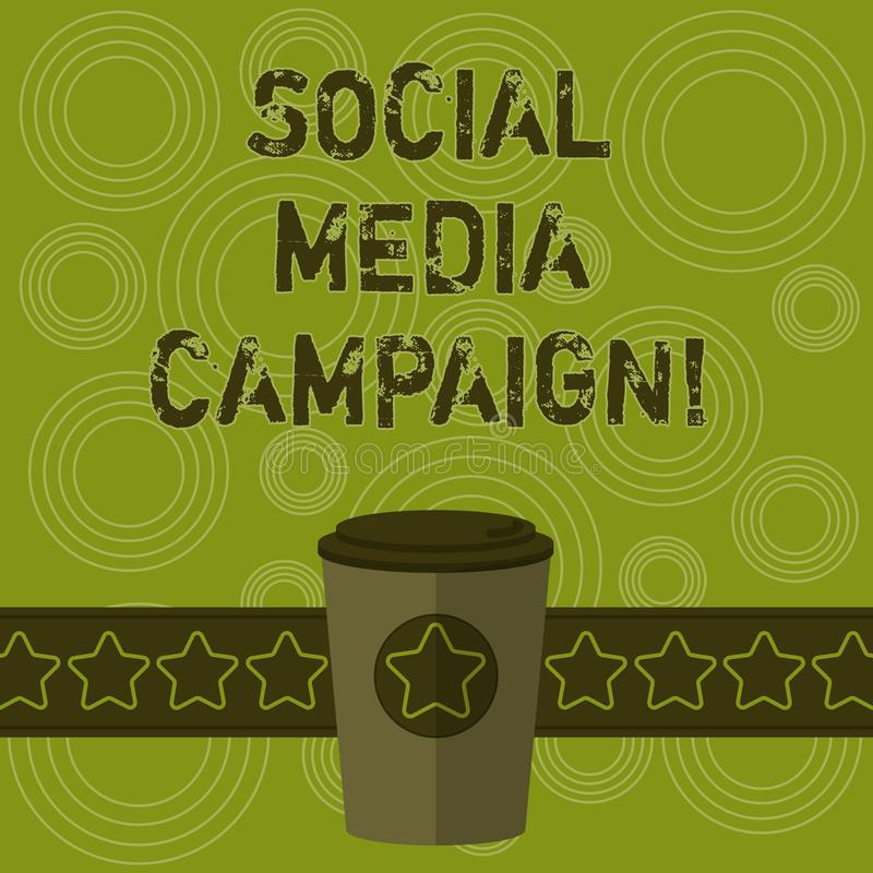 Writing note showing Social Media Campaign. Business photo showcasing Use of social networks to promote brands or. Services 3D Coffee To Go Cup with Lid Cover vector illustration