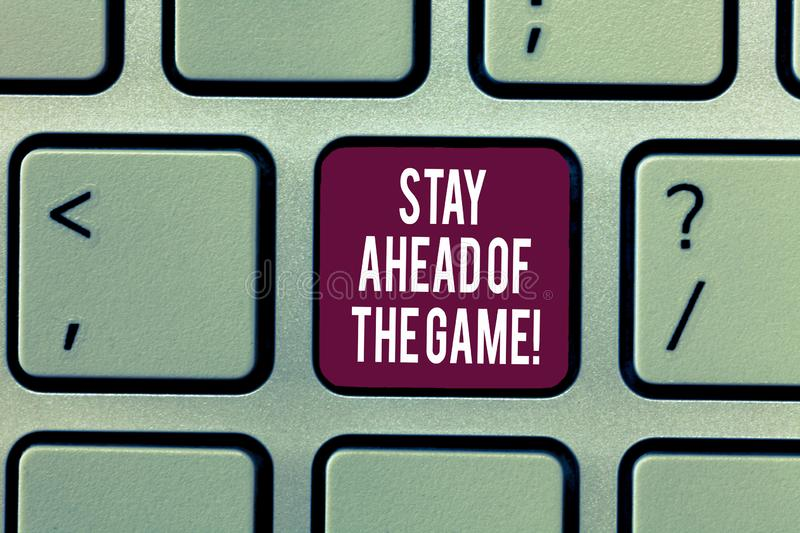 Writing note showing Stay Ahead Of The Game. Business photo showcasing Gaining or maintaining advantage in a situation. Keyboard Intention to create computer stock image
