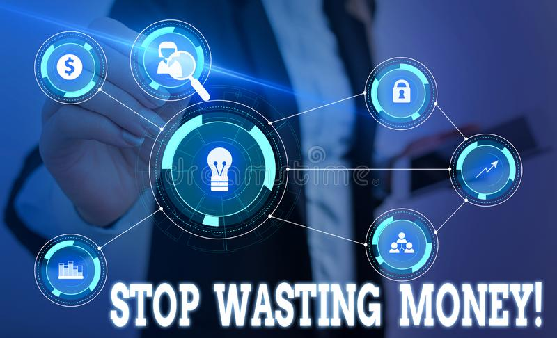 Writing note showing Stop Wasting Money. Business photo showcasing advicing demonstrating or group to start saving and. Writing note showing Stop Wasting Money royalty free stock image