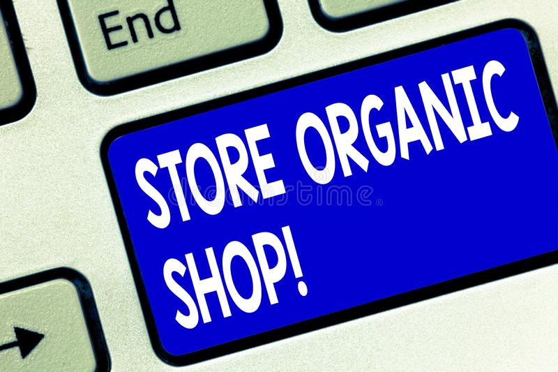 Writing note showing Store Organic Shop. Business photo showcasing type of grocery store that primarily sells health. Foods Keyboard key Intention to create vector illustration