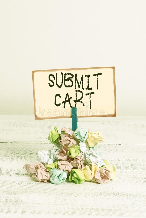 Writing note showing Submit Cart. Business photo showcasing Sending shopping list of online items Proceed checkout. Writing note showing Submit Cart. Business royalty free stock photography