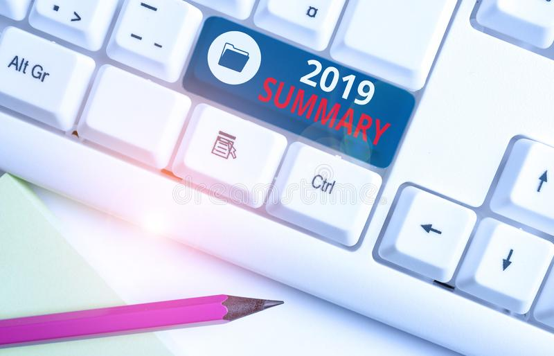 Writing note showing 2019 Summary. Business photo showcasing brief comprehensive especially covering the main points of. Writing note showing 2019 Summary stock image