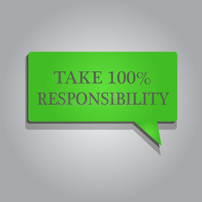 Writing note showing Take 100 Responsibility. Business photo showcasing be fully accountable for your Actions and Thoughts.  royalty free illustration
