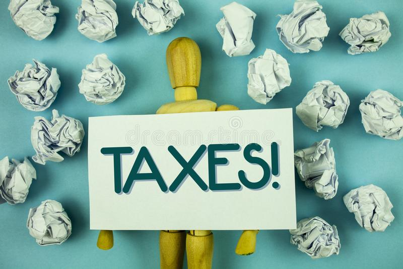 Writing note showing Taxes Motivational Call. Business photo showcasing Money demanded by a government for its support written on. Writing note showing Taxes stock photo