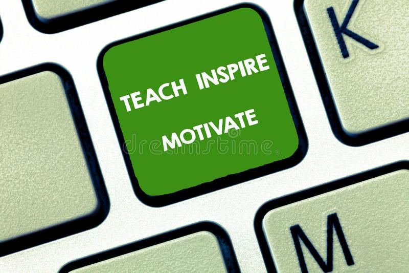 Writing note showing Teach Inspire Motivate. Business photo showcasing Spark the Imagination to Feel the need to Learn.  royalty free stock image