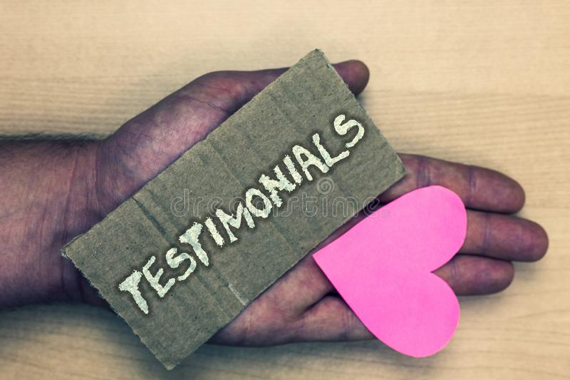 Writing note showing Testimonials. Business photo showcasing Customers formal endorsement statement experience of someone Lovely a. Rt love nice show pitch wood stock images