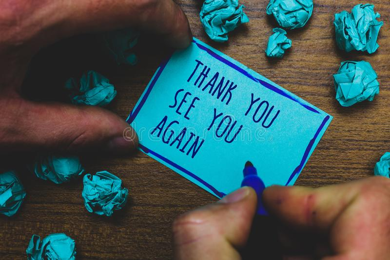 Writing note showing Thank You See You Again. Business photo showcasing Appreciation Gratitude Thanks I will be back soon Foggy ha. Nd hold marker drawn blue royalty free stock image