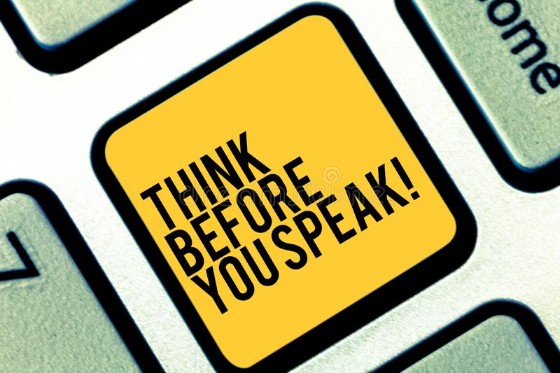 Writing note showing Think Before You Speak. Business photo showcasing Consider what you are going to say before do it. Keyboard key Intention to create royalty free stock photo