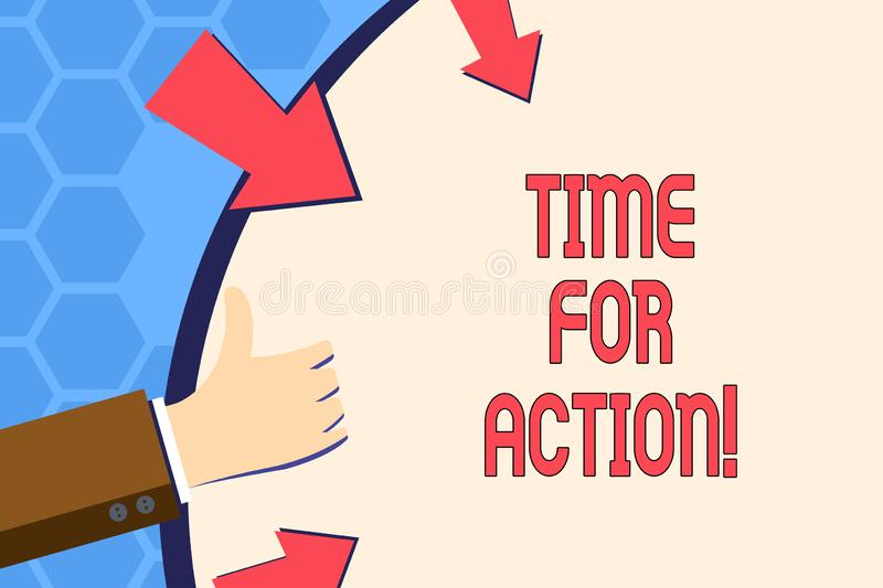 Writing note showing Time For Action. Business photo showcasing Urgency Move Encouragement Challenge Work. Writing note showing Time For Action. Business vector illustration