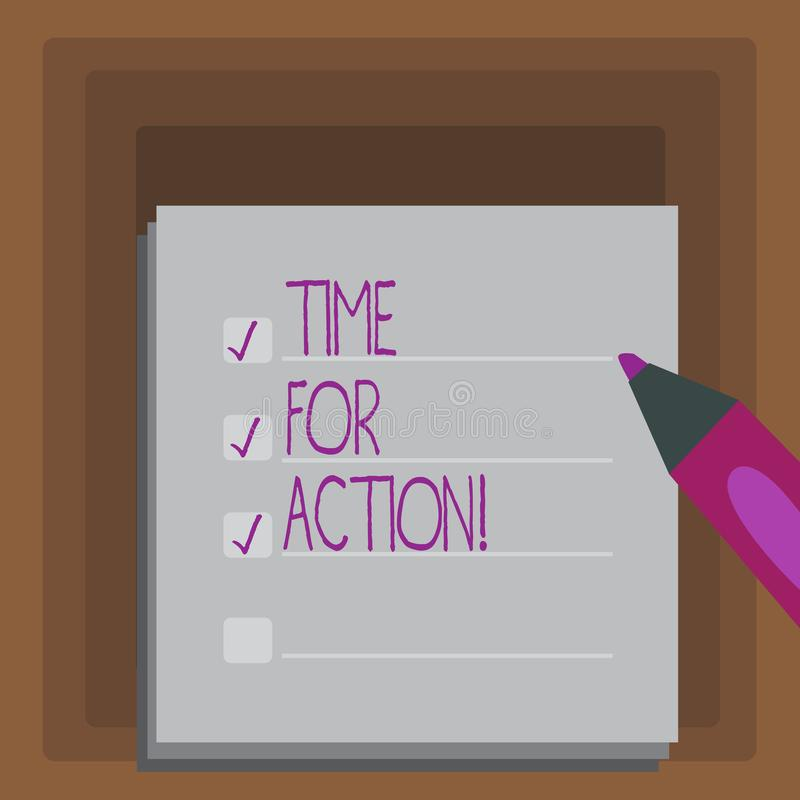 Writing note showing Time For Action. Business photo showcasing Urgency Move Encouragement Challenge Work. Writing note showing Time For Action. Business concept royalty free illustration