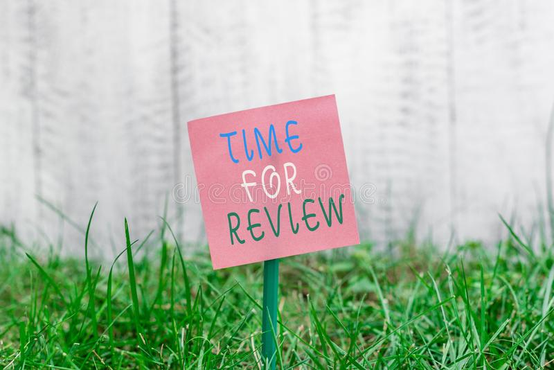 Writing note showing Time For Review. Business photo showcasing review of a system or situation in its formal. Writing note showing Time For Review. Business royalty free stock photo