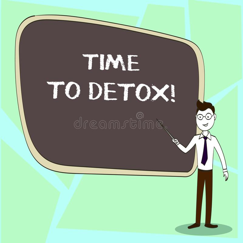 Writing note showing Time To Detox. Business photo showcasing when you purify your body of toxins or stop consuming drug. Writing note showing Time To Detox stock illustration