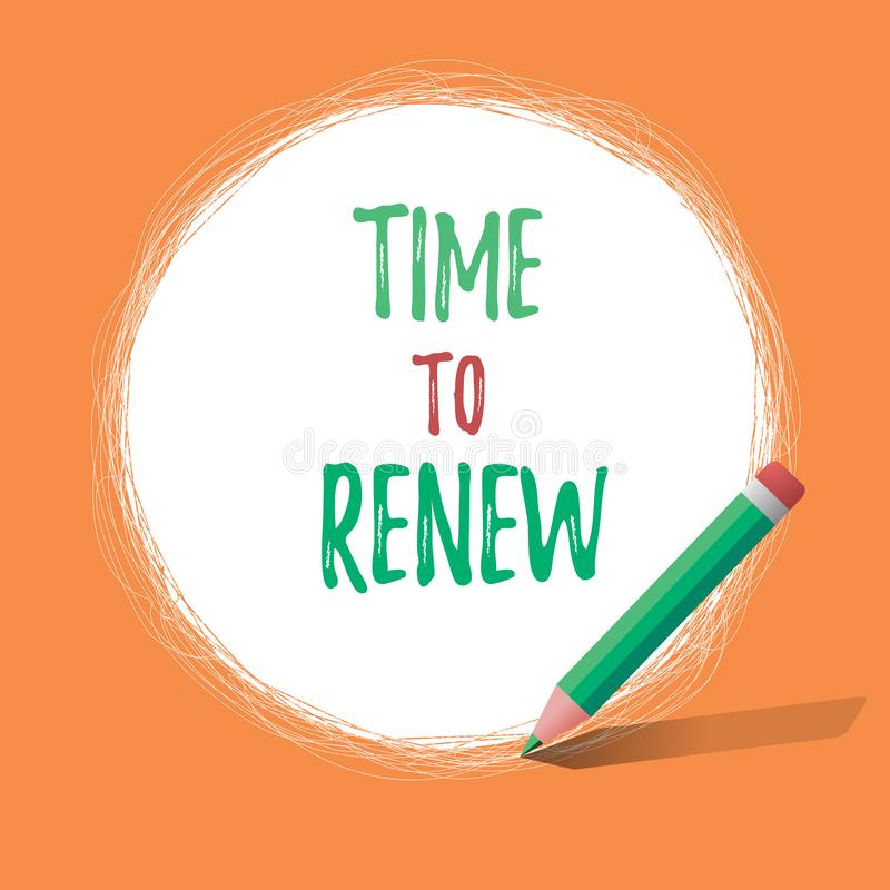 Writing note showing Time To Renew. Business photo showcasing Continue the insurance acquired Life and property protection.  vector illustration